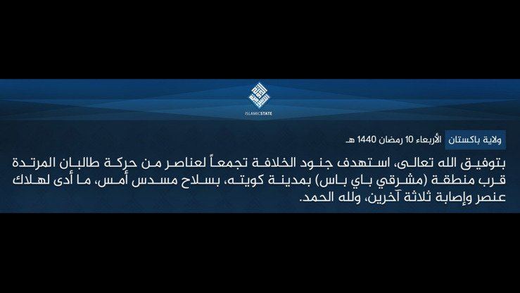"ISIS posted a message on Telegram on May 15 describing Pakistan as a ""province"" and detailing an alleged attack on Taliban members in Quetta. [File]"